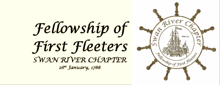 Swan River Chapter    -   Fellowship of First Fleeters